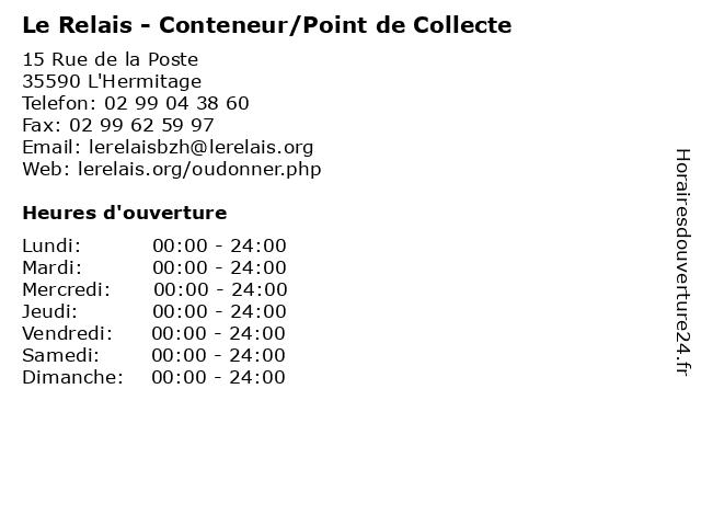 Le Relais - Conteneur/Point de Collecte à L'Hermitage: adresse et heures d'ouverture