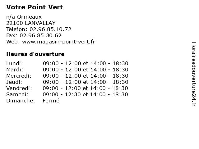 Votre Point Vert à LANVALLAY: adresse et heures d'ouverture