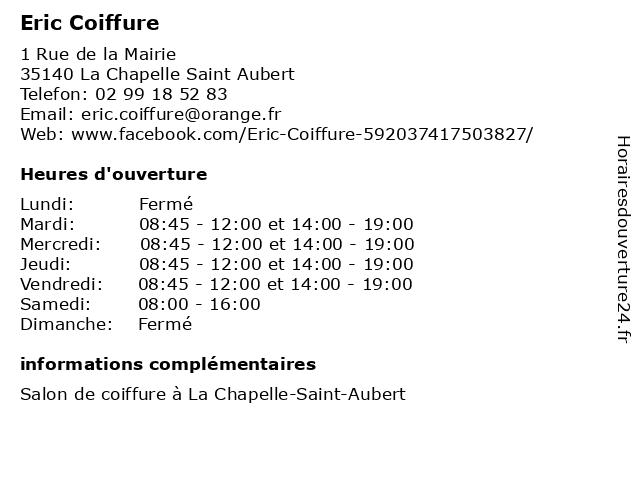 Eric Coiffure à La Chapelle Saint Aubert: adresse et heures d'ouverture