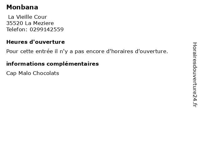 Monbana à La Meziere: adresse et heures d'ouverture