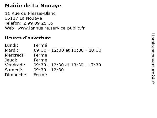 Mairie de La Nouaye à La Nouaye: adresse et heures d'ouverture