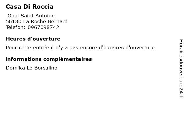 Casa Di Roccia à La Roche Bernard: adresse et heures d'ouverture