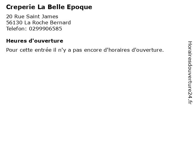 Creperie La Belle Epoque à La Roche Bernard: adresse et heures d'ouverture