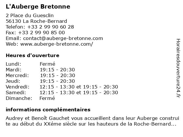 L'Auberge Bretonne Gauchet EURL à Roche bernard (la): adresse et heures d'ouverture