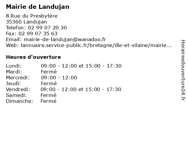 Mairie de Landujan à Landujan: adresse et heures d'ouverture