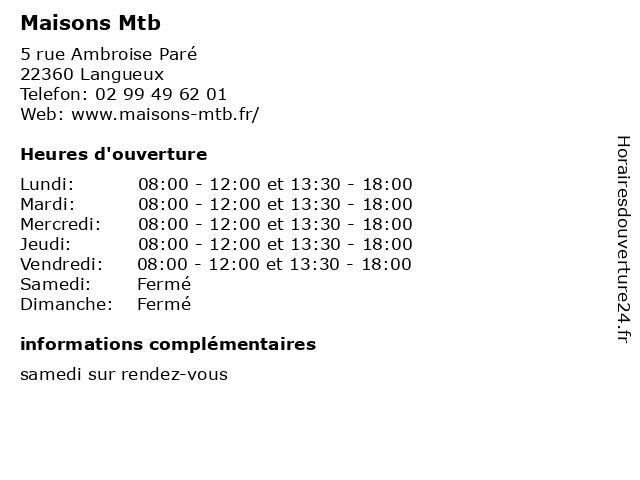 Maisons Mtb à Langueux: adresse et heures d'ouverture