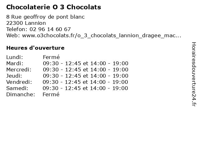 Chocolaterie O 3 Chocolats à Lannion: adresse et heures d'ouverture