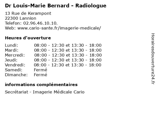 Dr Louis-Marie Bernard - Radiologue à Lannion: adresse et heures d'ouverture