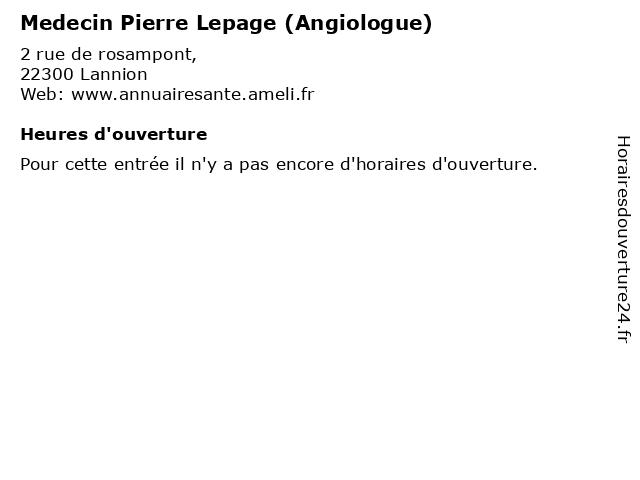 Medecin Pierre Lepage (Angiologue) à Lannion: adresse et heures d'ouverture