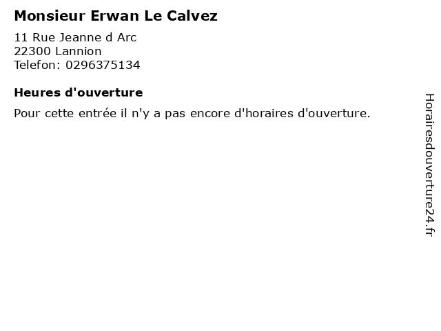 Monsieur Erwan Le Calvez à Lannion: adresse et heures d'ouverture
