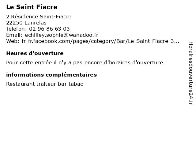 Le Saint Fiacre à Lanrelas: adresse et heures d'ouverture