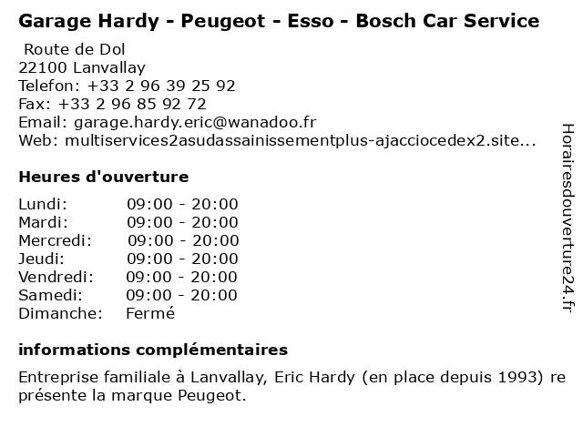 Garage Hardy - Peugeot - Esso - Bosch Car Service à Lanvallay: adresse et heures d'ouverture