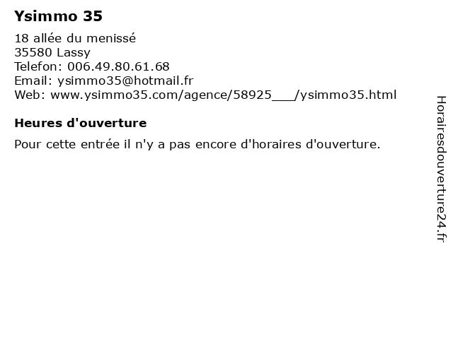 Ysimmo 35 à Lassy: adresse et heures d'ouverture