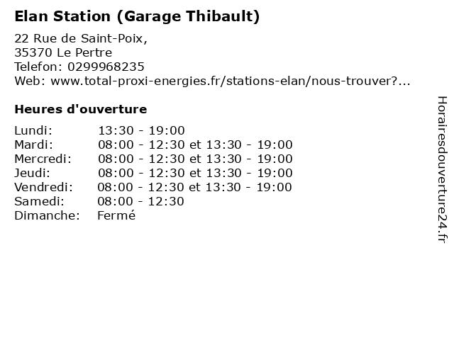 Elan Station (Garage Thibault) à Le Pertre: adresse et heures d'ouverture