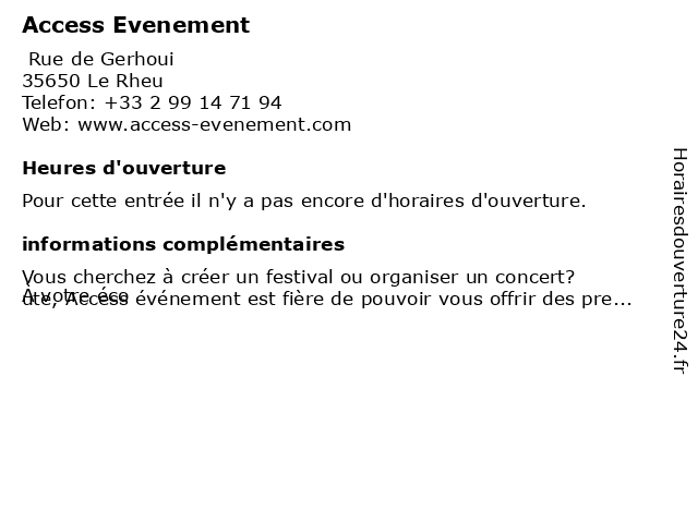 Access Evenement à Le Rheu: adresse et heures d'ouverture