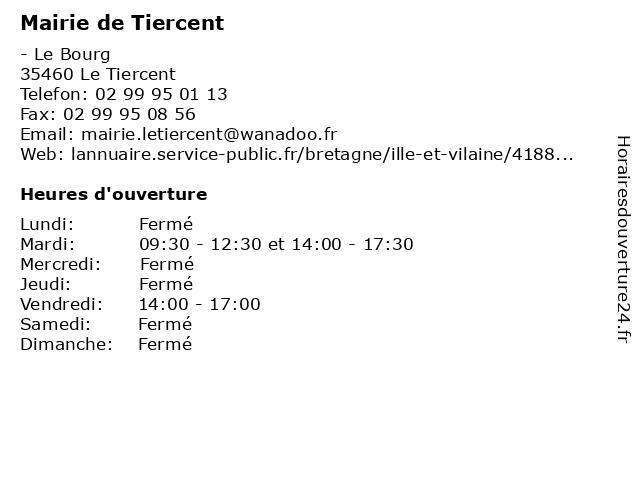 Mairie de Tiercent à Le Tiercent: adresse et heures d'ouverture