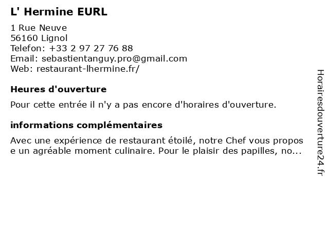 L' Hermine EURL à Lignol: adresse et heures d'ouverture