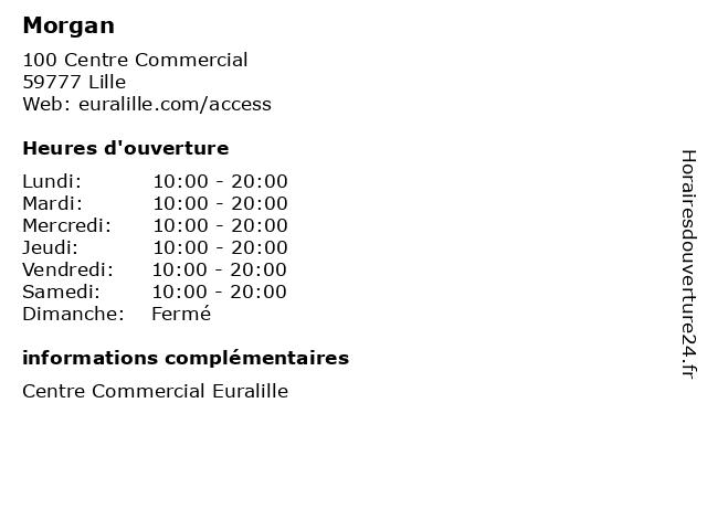 Morgan à Lille: adresse et heures d'ouverture