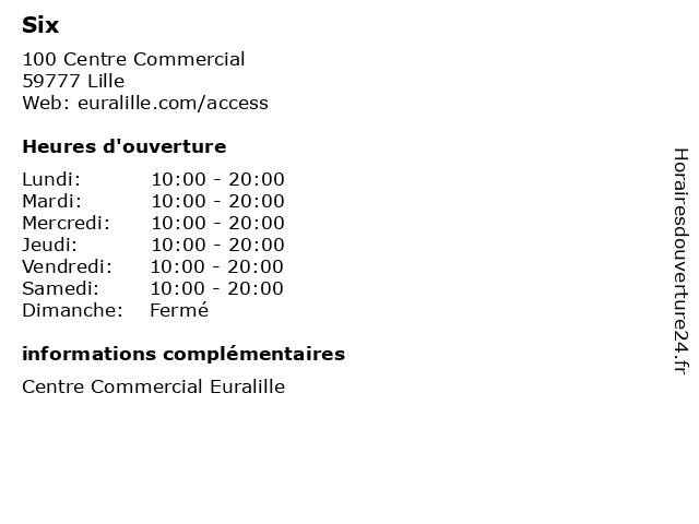 Six à Lille: adresse et heures d'ouverture