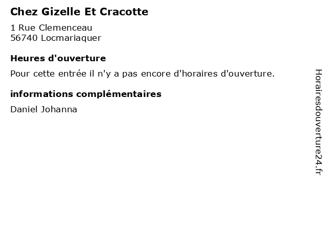 Chez Gizelle Et Cracotte à Locmariaquer: adresse et heures d'ouverture