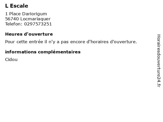 L Escale à Locmariaquer: adresse et heures d'ouverture