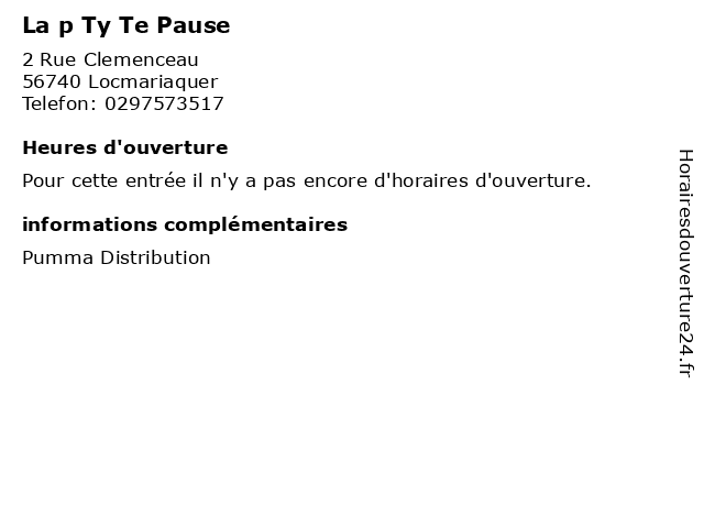 La p Ty Te Pause à Locmariaquer: adresse et heures d'ouverture