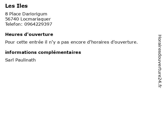 Les Iles à Locmariaquer: adresse et heures d'ouverture