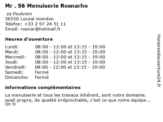 Mr . 56 Menuiserie Rosnarho à Locoal mendon: adresse et heures d'ouverture