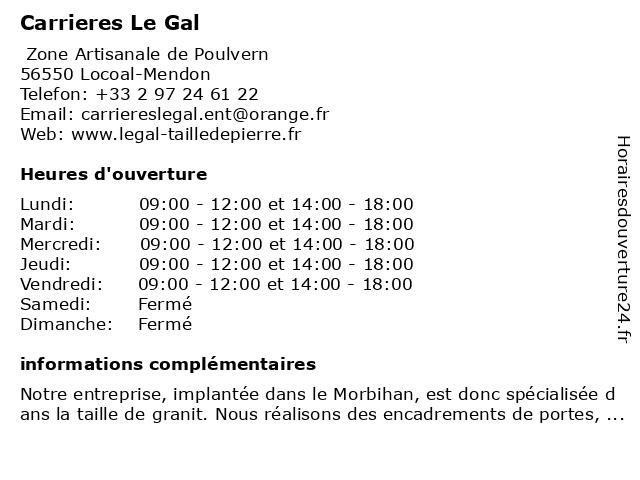Carrieres Le Gal à Locoal-Mendon: adresse et heures d'ouverture