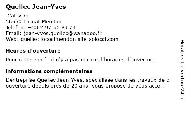 Quellec Jean-Yves à Locoal-Mendon: adresse et heures d'ouverture