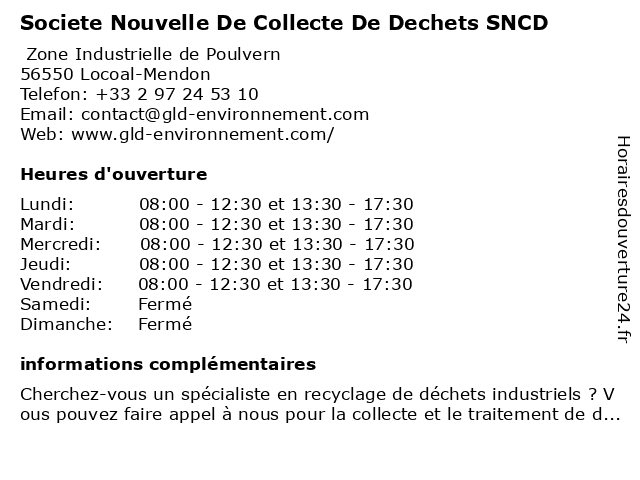 Societe Nouvelle De Collecte De Dechets SNCD à Locoal-Mendon: adresse et heures d'ouverture