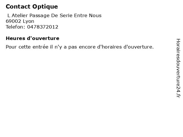 Contact Optique à Lyon: adresse et heures d'ouverture