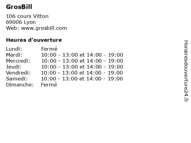 GrosBill à Lyon: adresse et heures d'ouverture