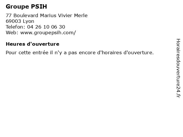 Groupe PSIH à Lyon: adresse et heures d'ouverture