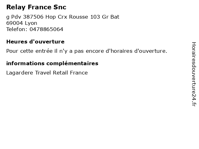 Relay France Snc à Lyon: adresse et heures d'ouverture