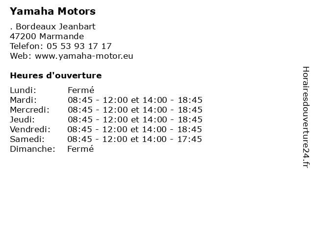Yamaha Motors à Marmande: adresse et heures d'ouverture