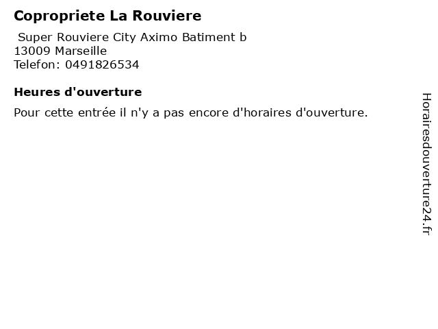 Copropriete La Rouviere à Marseille: adresse et heures d'ouverture