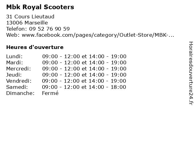 ᐅ Horaires D Ouverture Mbk Royal Scooters 31 Cours Lieutaud à Marseille