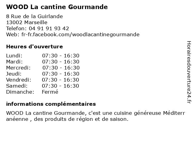 WOOD La cantine Gourmande à Marseille: adresse et heures d'ouverture