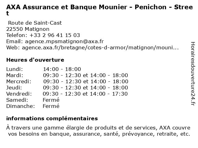 AXA Assurance Mounier - Penichon - Street à Matignon: adresse et heures d'ouverture