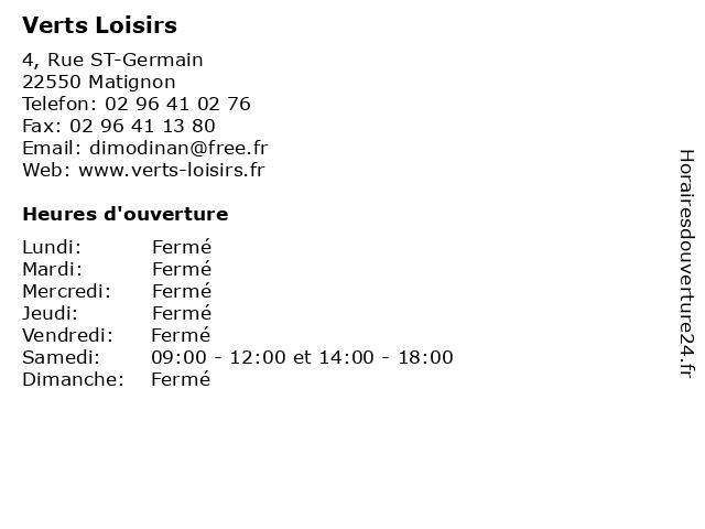 Verts Loisirs à Matignon: adresse et heures d'ouverture