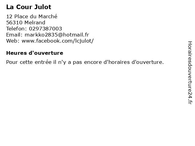 La Cour Julot à Melrand: adresse et heures d'ouverture
