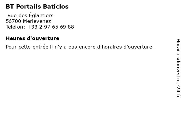BT Portails Baticlos à Merlevenez: adresse et heures d'ouverture