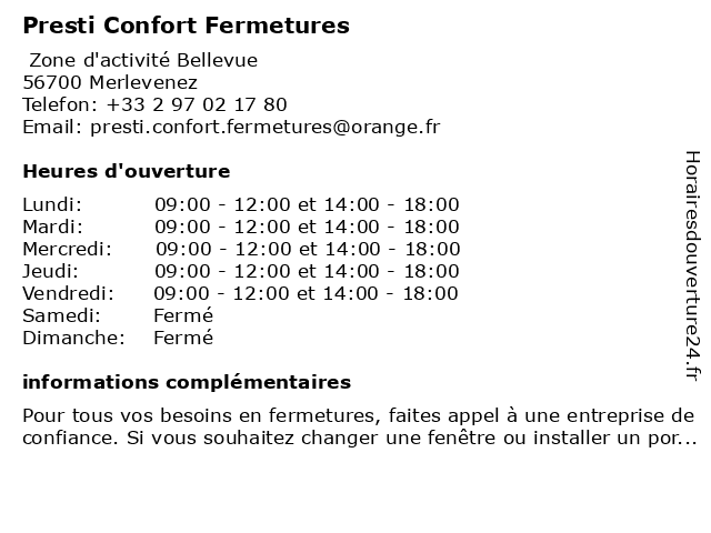 Presti Confort Fermetures à Merlevenez: adresse et heures d'ouverture