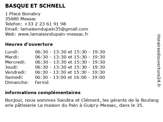 BASQUE ET SCHNELL à Messac: adresse et heures d'ouverture