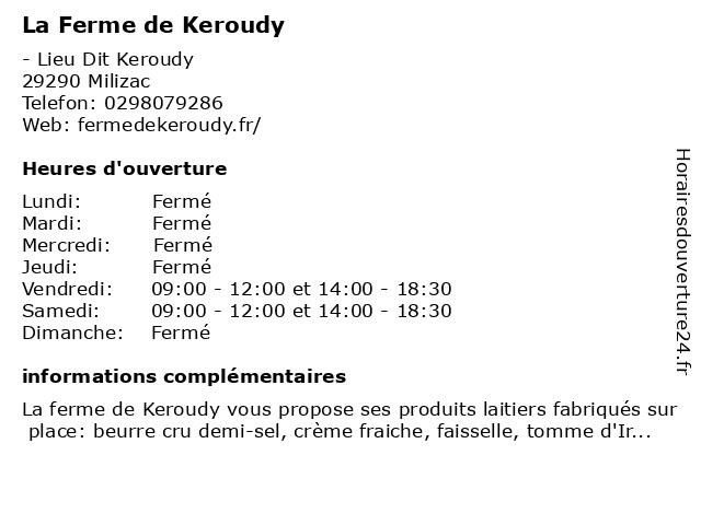 La Ferme de Keroudy à Milizac: adresse et heures d'ouverture