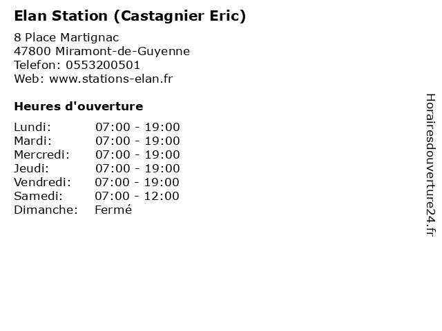 Elan Station (Castagnier Eric) à Miramont-de-Guyenne: adresse et heures d'ouverture