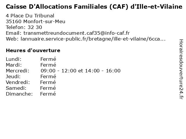 Caisse D'Allocations Familiales à Monfort-sur-Meu: adresse et heures d'ouverture