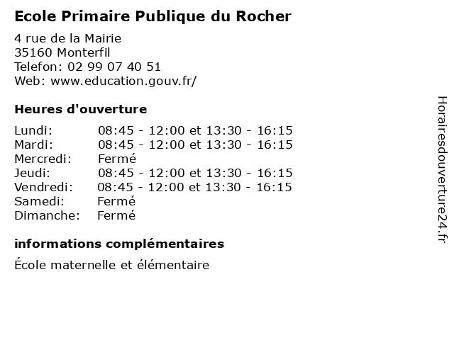 Ecole Primaire Publique du Rocher à Monterfil: adresse et heures d'ouverture