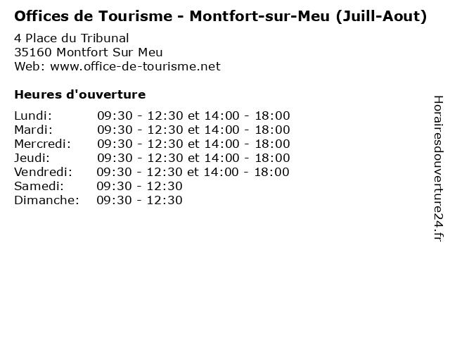 Offices de Tourisme - Montfort-sur-Meu (Juill-Aout) à Montfort Sur Meu: adresse et heures d'ouverture